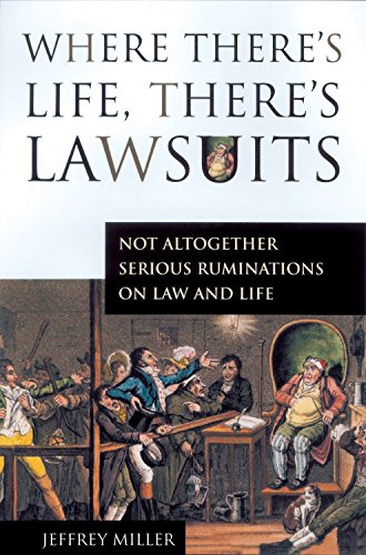 where-theres-life-theres-lawsuits-not-altogether-serious-ruminations-on-law-and-life