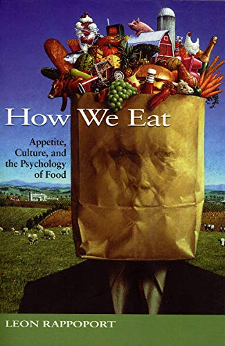 how-we-eat-appetite-culture-and-the-psychology-of-food