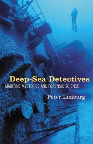 deep-sea-detectives-maritime-mysteries-and-forensic-science