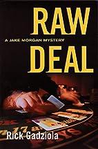 Raw Deal: A Jake Morgan Mystery (Jake Morgan…