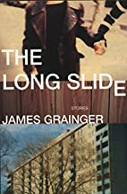 The Long Slide by James Grainger