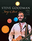 Eals, Clay: Steve Goodman : Facing the Music