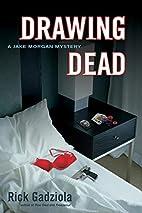 Drawing Dead: A Jake Morgan Mystery (Jake…