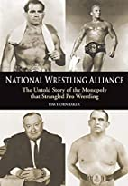National Wrestling Alliance: The Untold…