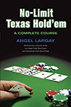 No-Limit Texas Hold'em: A Complete Course by…