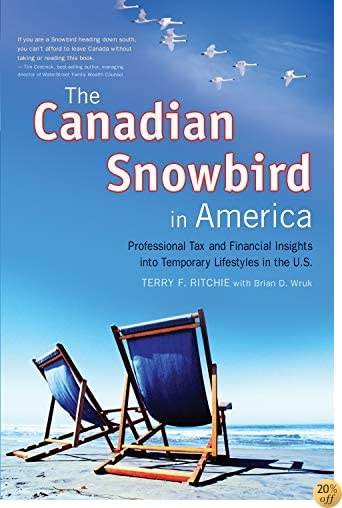 The Canadian Snowbird in America: Professional Tax and Financial Insights Into Temporary Lifestyles in the U.S.