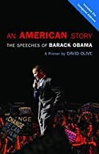 An American Story: The Speeches of Barack&hellip;