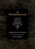 The Necrophiliac by Gabrielle Wittkop