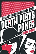 Death Plays Poker: A Clare Vengel Undercover…