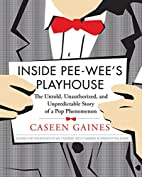 Inside Pee-Wee's Playhouse: The Untold,…