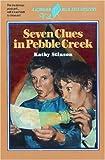Stinson, Kathy: Seven Clues in Pebble Creek (Blue Kite)