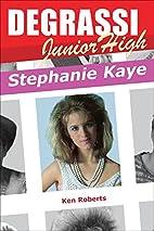 Stephanie Kaye (Degrassi Junior High) by Ken…