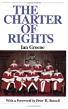 The Charter of Rights by Ian Greene