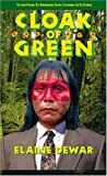 Dewar, Elaine: Cloak of Green: The Links between Key Environmental Groups, Government and Big Business