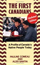 The first Canadians a profile of Canada's…