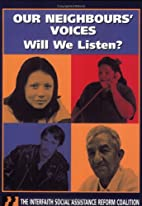 Our Neighbours' Voices: Will We Listen? (Our…