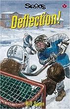 Deflection! (Lorimer Sports Stories) by Bill…