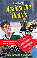 Against the Boards (Lorimer Sports Stories)…