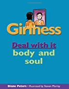 Girlness: Deal with it body and soul…