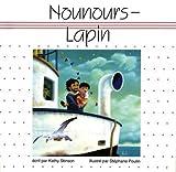 Stinson, Kathy: Nounours-lapin (French Edition)