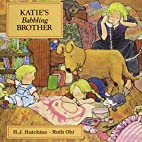 Katie's Babbling Brother (Annikins) by…