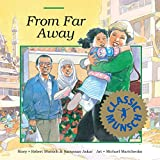 Munsch, Robert: From Far Away