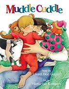 Muddle Cuddle by Laurel Dee Gugler