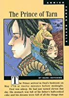 The Prince of Tarn (Annick Young Novels) by…
