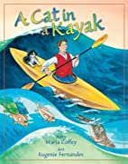 A Cat in a Kayak by Maria Coffey