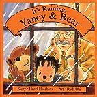 It's Raining, Yancy and Bear by Hazel…