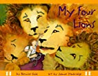 My Four Lions by Bernice Gold