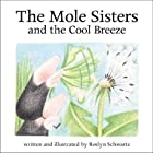 The Mole Sisters and the Cool Breeze (The…