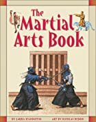 The Martial Arts Book by Laura Scandiffio