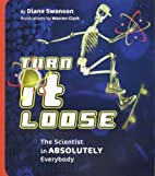 Turn it Loose: The Scientist in Absolutely…