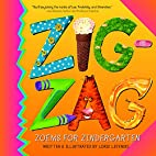 Zigzag: Zoems for Zindergarten by Loris…