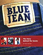 The Blue Jean Book: The Story Behind the…