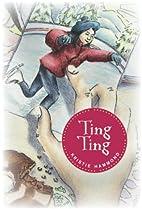 Ting Ting by Kristie Hammond