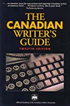 The Canadian Writer's Guide by Canadian…