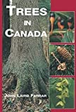 Farrar, John Laird: Trees in Canada
