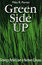 Green Side Up by Wes R. Porter