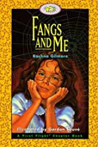 Fangs and Me (First Flight Books Level Four)…