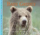 Baby Grizzly (Nature Babies) by Aubrey Lang