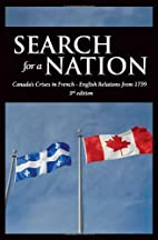 Search For A Nation: Canada's Crises In…