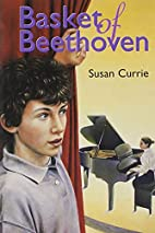 Basket of Beethoven by Susan Currie