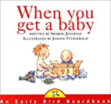 Jennings, Sharon: When You Get a Baby