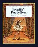 Jennings, Sharon: Priscilla's Paw de Deux