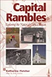 Fletcher, Katharine: Capital Rambles: Exploring the National Capital Region