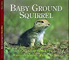 Baby Ground Squirrel (Nature Babies) by…