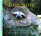 Baby Sloth (Nature Babies) by Aubrey Lang
