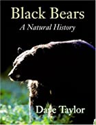 Black bears : a natural history by J. David…